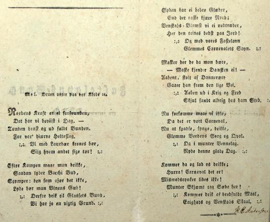 Til tøndeslagningen på Postgaarden i Slagelse skrev den 17 årige Hans Christian denne fastelavnssang med latinske bogstaver og signeret med forfatterens underskrift.
