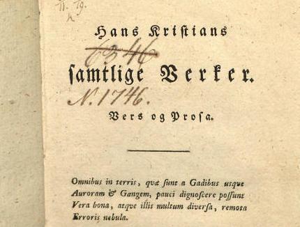 """ hans christians samtlige verker vers og prosa"" er udgivet i 1784."
