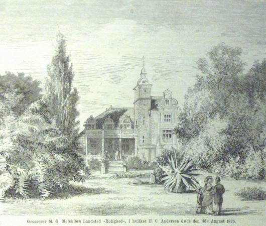 """Grosserer M.G. Melchiors Landsted """"Rolighed"""" i hvilket H.C. Andersens døde den 4. august 1875."""